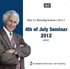 2012 4th July Seminar DVDs