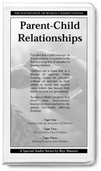 Parent-Child Relationships - 6 CDs