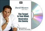 The Target is Your Mind: Neutralize the Enemy - DVD