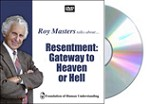 Resentment:  Gateway to Heaven or Hell - DVD