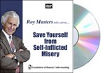 Save Yourself from Self-Inflicted Misery - DVD