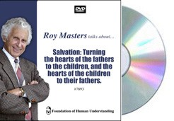 Salvation: Turning the Hearts of the Fathers to the Children, and the Hearts of the Children to their Fathers - Video DVD