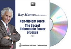 Non-Violent Force: The Secret Unbeatable Power of Jesus - Video DVD
