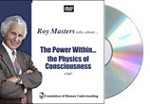 The Power Within: The Physics of Consciousness  - Video DVD