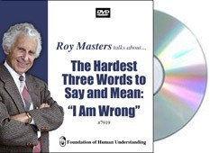 "The Hardest Three Words to Say and Mean, ""I Am Wrong""  - Video DVD"