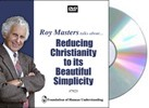 Reducing Christianity to its Beautiful Simplicity - Video DVD