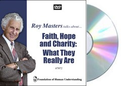 Faith, Hope and Charity:  What They Really Are - Video DVD
