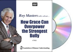 How Grace Can Overpower the Strongest Bully  - Video DVD