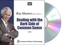 Dealing with the Dark Side of Common Sense  - Video DVD