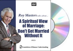 A Spiritual View of Marriage: Don't Get Married Without It   - Video DVD