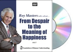 From Despair to the Meaning of Happiness   - Video DVD