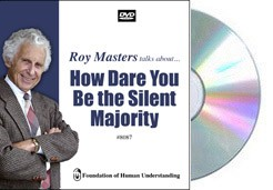 How Dare You Be the Silent Majority  - Video DVD