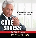 Cure Stress: Be Still and Know - Audio CD