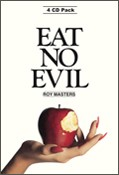 Eat No Evil - 4 CD Audio Pack