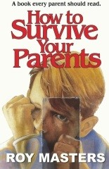 How to Survive Your Parents - New Edition