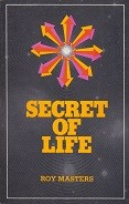 Secret Of Life - Book (Printed Copy on 8.5 x 11 Letter-sized Paper)
