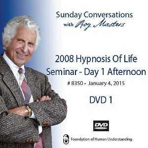 """2008 Hypnosis of Life Seminar - Day 1 Afternoon""  - 2 DVDs"