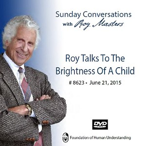 """Roy Talks to the Brightness of a Child""  -  DVD"