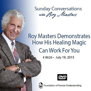"""Roy Masters Demonstrates How His Healing Magic Can Work for You"" -  DVD"