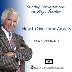 """How to Overcome Anxiety"" -  DVD"