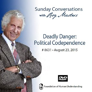 """Deadly Danger: Political Codependence"" -  DVD"