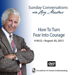 """How to Turn Fear into Courage""-  DVD"