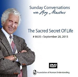 """The Sacred Secret of Life"" -  DVD"