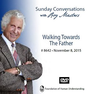 """Walking Towards the Father"" -  DVD"