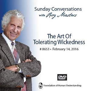 """The Art of Tolerating Wickedness"" -  DVD"