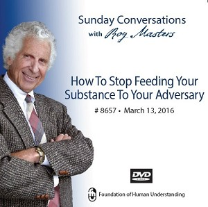 """How to Stop Feeding Your Substance to Your Adversary""  -  DVD"