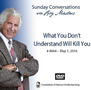 """What You Don't Understand Will Kill You""  -  DVD"