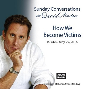 """How We Become Victims"" -  DVD"