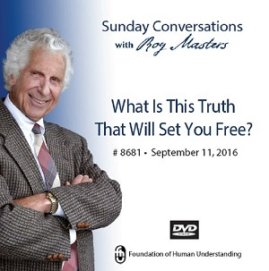 """What Is This Truth That Will Set You Free?"" -  DVD"