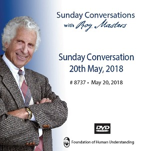 Sunday Conversation May 20th 2018 -  DVD