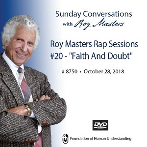 "Roy Masters Rap Sessions #20 - ""Faith And Doubt"" - October 28th, 2018 - DVD"