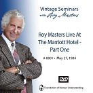 Roy Masters Live At The Marriott Hotel - Part 1 - DVD