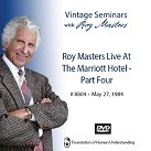 Roy Masters Live At The Marriott Hotel - Part 4 - DVD