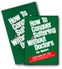 How to Conquer Suffering Without Doctors - Book & 4 CD Audio Pack