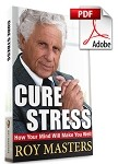 Cure Stress - How Your Mind Will Make You Well - PDF Download