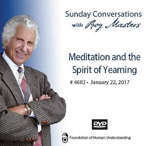 Meditation and the Spirit of Yearning - DVD