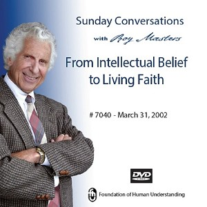 From Intellectual Belief to Living Faith