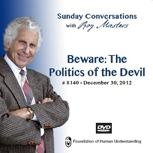 """Beware: The Politics of the Devil""- Video DVD"