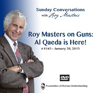 """Roy Masters On Guns: Al Qaeda is here!"""