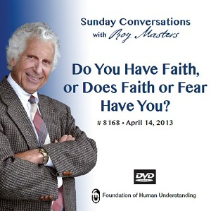 """Do You Have Faith, or Does Faith or Fear Have You?"" DVD"