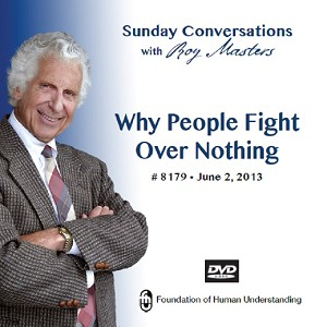 """Why People Fight Over Nothing"" DVD"