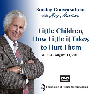 """Little Children, How Little it Takes to Hurt Them""  DVD"
