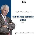 July 4th Seminar - Day 5 Afternoon - DVD