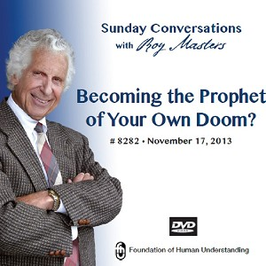 """Becoming the Prophet of Your Own Doom?"" DVD"