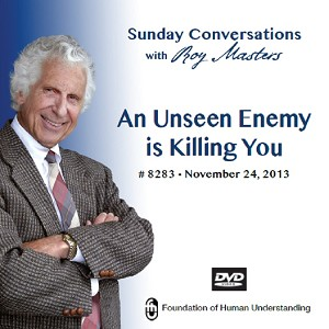"""An Unseen Enemy is Killing You""  DVD"