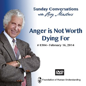 """Anger Is Not Worth Dying For"" DVD"